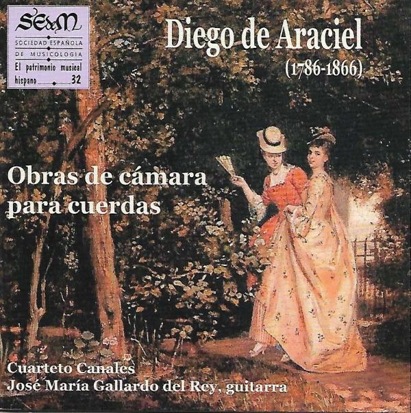 José María Gallardo Del Rey - CD Diego De Araciel: Obras de cámara ara cuerdas.