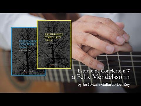 Estudio de Concierto nº7 a Felix Mendelssohn by José María Gallardo Del Rey