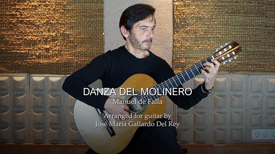 Danza Del Molinero (M. De Falla). Arr. by José María Gallardo Del Rey
