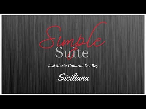 Simple Suite - Siciliana, by José María Gallardo Del Rey