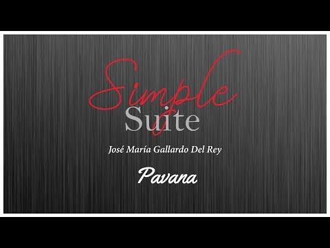 Simple Suite - Pavana, by José María Gallardo Del Rey
