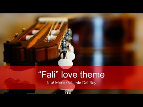 """Fali"" love theme, by José María Gallardo Del Rey"