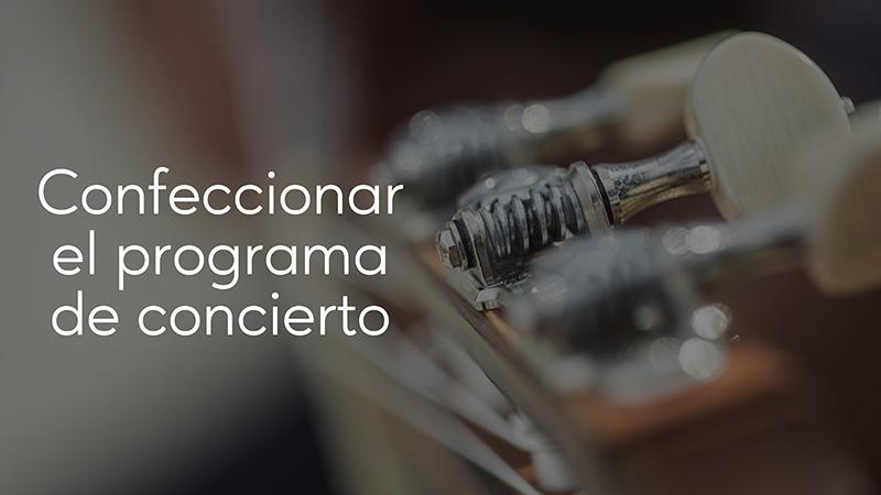 Spanish Guitar Academy. Consejo: Confeccionar programa de concierto.