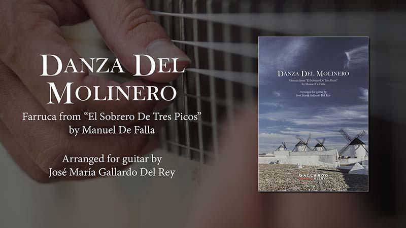 Gallardo Del Rey. Spanish Guitar Academy. Danza Del Molinero